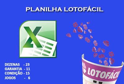 Planilha Lotofácil com 23 dezenas - Garante 11 se acertar as 15