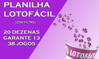 Super Planilha Lotofácil com Filtro - 20 dezenas - Garante 13