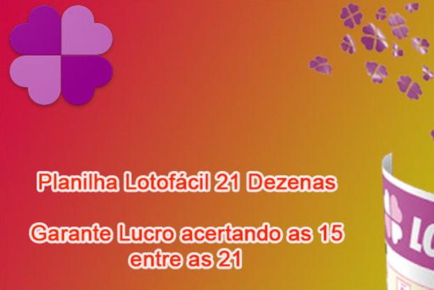 Planilha Lotofácil 21 dezenas - Garante lucro - 10 jogos
