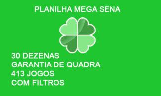 Planilha Mega Sena 30 dezenas com filtros - Garantia de quadra - 413 Jogos