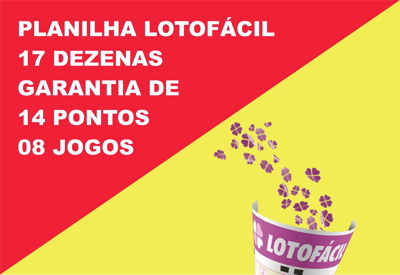 Planilha Lotofacil 17 dezenas com garantia de 14 pontos em 8 jogos