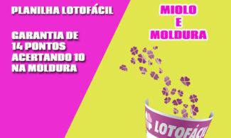 Planilha Lotofácil Miolo e Moldura Grátis