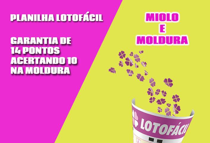 Planilha Lotofácil Miolo e Moldura em 9 Jogos - Grátis