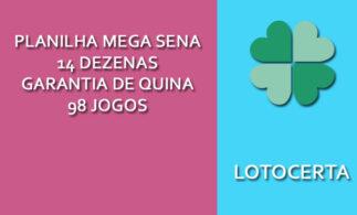 Planilha Mega Sena 14 Dezenas Garantia de Quina - 98 Jogos